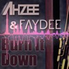 Ahzee ft. Faydee - Burn It Down (Radio Edit)