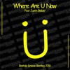 Where Are Now ( Bastida Groove Bootleg 2016 )