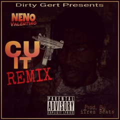 Cut It(Neno Remix)