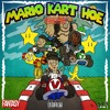 MARIO KART HOE ft. Shakewell & Yung Simmie (PROD. HIGHAF)