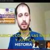 VIOLENCIA CONTRA MUJERES Y JUSTICIA. Historia (videos ponencia: ver info)