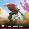 TACACHO, Laputa & TimBuk2 - Loving This Moment (feat. Jared Hiwat)