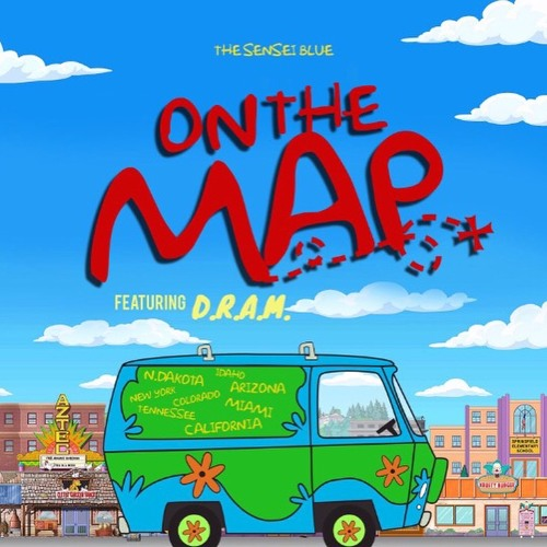 On The Map On The Map Ft D.R.A.M. by TheSenseiBlue | The Sensei Blue | Free  On The Map