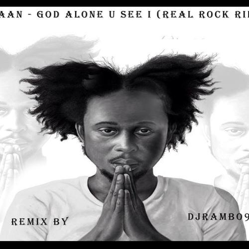 POPCAAN - GOD ALONE U SEE I (REAL ROCK RIDDIM)