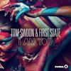 Tom Swoon & First State - I Am You (Original Mix)[Official Empire Music Festival Anthem ]