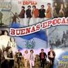 Download Buenas Epocas Mix -- EL SALVADOR Mp3