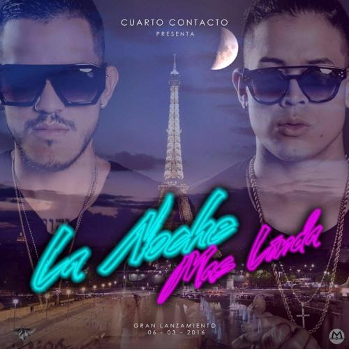 LA NOCHE MAS LINDA - Cuarto Contacto by Cuarto Contacto on ...
