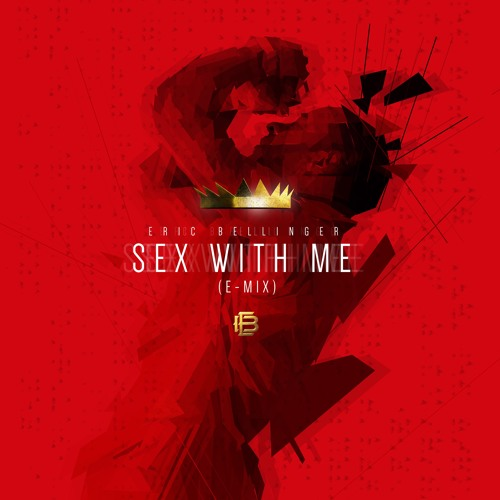 Eric Bellinger – Sex Wit Me (E-Mix)