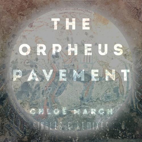 Chloe March - Orpheus Head (Sam Atkin Remix)