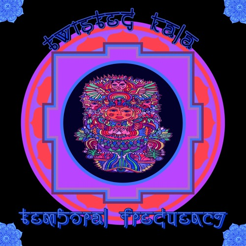 EP - Twisted Kala - Temporal Frequency (DARKEP084) 2016