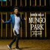 Korede bello ft don jazzy-Mungo Park