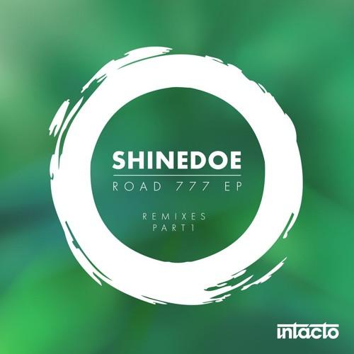 INTAC057 Shinedoe - Road 777 EP Remixes Part 1
