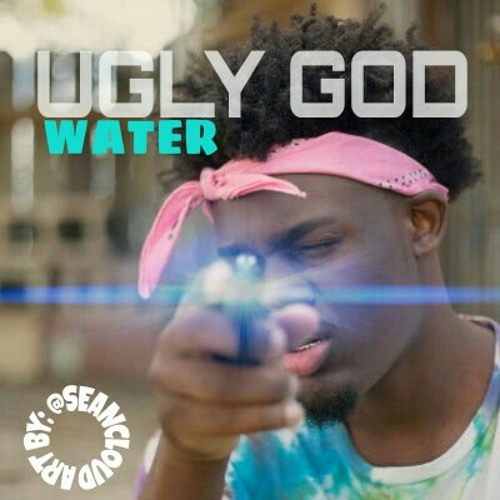 UGLY GOD, WATER (PROD. BY UGLY GOD) by SEANCLOUD | Free Listening ...