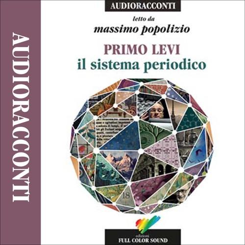 """""""Il sistema periodico"""" di Primo Levi letto da Massimo Popolizio"""