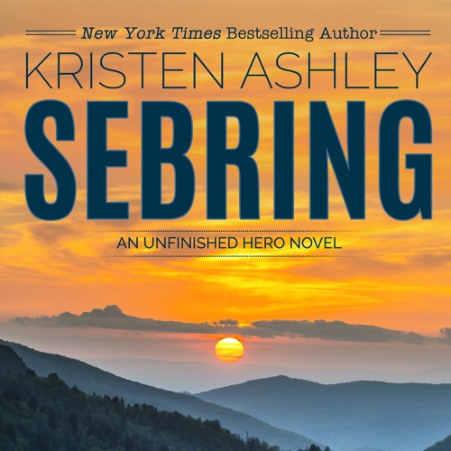 Sebring by Kristen Ashley, Narrated by Stella Bloom