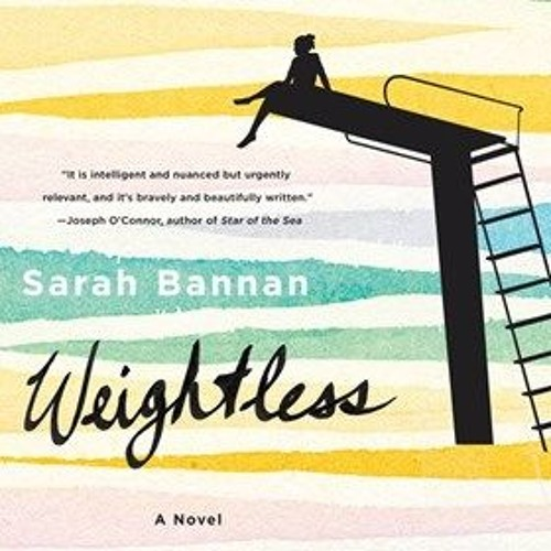 WEIGHTLESS By Sarah Bannan , Read By Andi Arndt