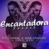 Resubido Yandel Encantadora Rau00fal Nadal And Xemi Canovas Mambo Remix Extended Mp3