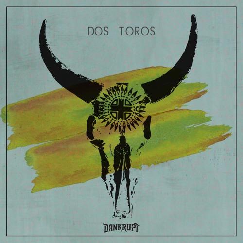Dos Toros EP