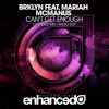 BRKLYN feat. Mariah McManus - Can't Get Enough [OUT NOW]