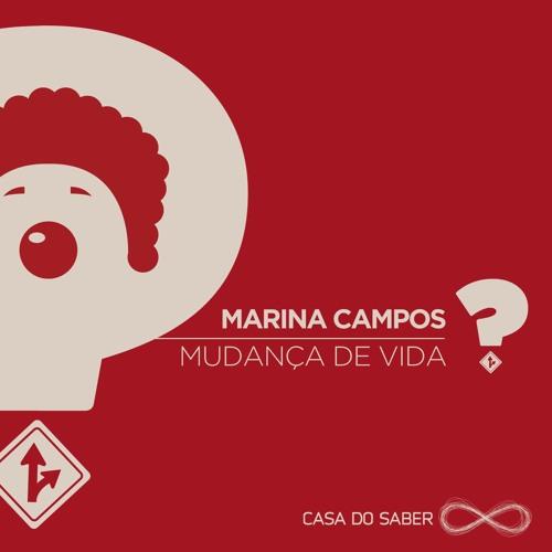 Mudança de Vida - Marina Campos