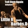 Little R meets Barbés.D
