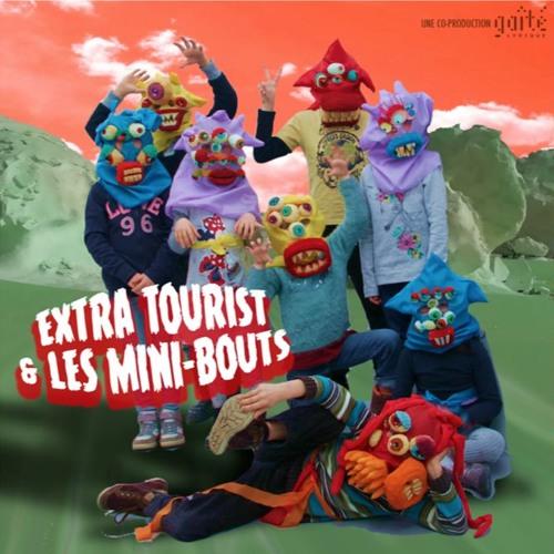 Extra-Tourist & les Mini-Bouts @ la Gaîté Lyrique