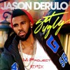 Jason Derulo - Get Ugly (M&Project Remix) [BUY=FREE DOWNLOAD]
