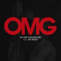 BJ The Chicago Kid - OMG (Ft. Jay Rock)