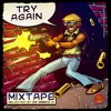 Try Again - The Mixtape