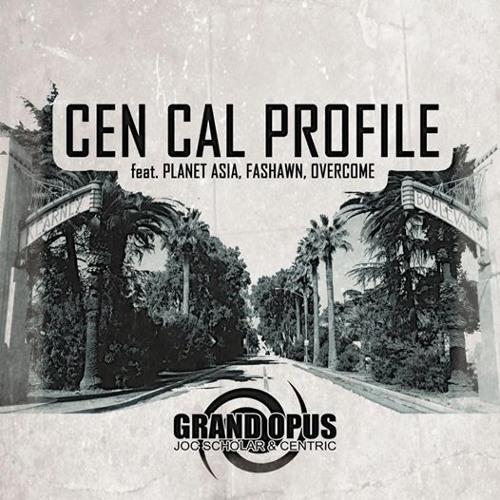 """CEN CAL PROFILE"" (Feat. Planet Asia, Fashawn & Overcome)"