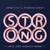 Arno Cost & Norman Doray - Strong (JVCKHMR X Jake Guercia Festival Trap Remix)