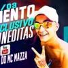 MC MAZZA - MEDLEY DO RETORNO (DJ FB , DJ LD) WebClip OFICIAL 2016.