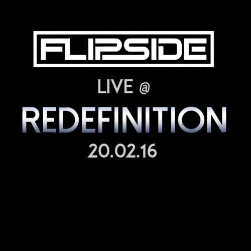 Flipside - Live @ Redefinition 2016 - 02 - 20