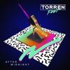 Torren Foot - After Midnight [FREE DL]