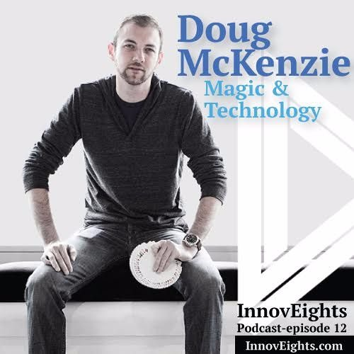 InnovEights, Episode 12 - The Magic Of Inspiration, Innovation And Life Hacks