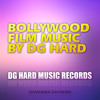 bollywood film music by DG HARD