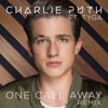 Charlie Puth - One Call Away (Remix)