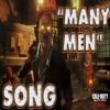 Many Men - BO3 Rap