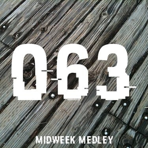 Closed Sessions Midweek Medley - 063