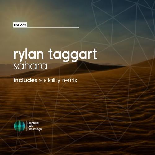 Rylan Taggart - Sahara [ESR279]