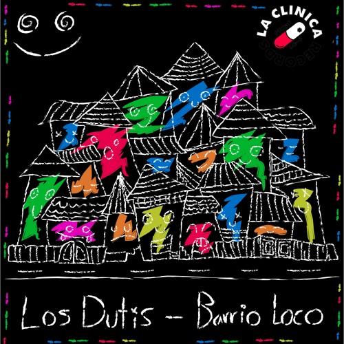 Los Dutis - Barrio Loco (Original BAss)