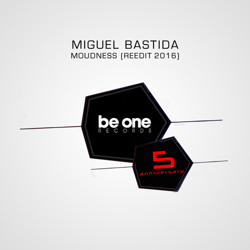 Miguel Bastida - Moudness (Reedit 2016)