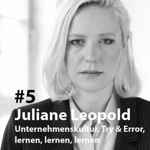 05: Juliane Leopold, whatyougonnadonext.com