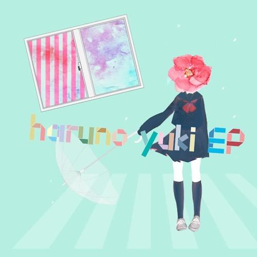 結川ユイ - 夕暮れ過ぎて恋花火(『haruno yuki EP』(MYWR-220)収録曲)