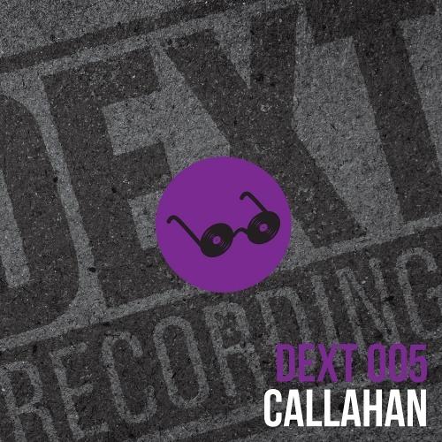 Callahan - Don't Need - DEXT005