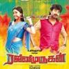 Rajani Murugnan Tamil Movie BGM