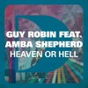 Guy Robin, Amba Shepherd - Heaven Or Hell (Mon Remix)Demo