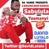 Saabulula By David Lutalo 2016 | Da Hares Music | DJ Erycom