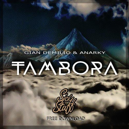 Gian Demilio & Anarky - Tambora (Original Mix)