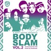 G-SPOT SOUND - BODYSLAM VOL. II (mixed by Koolbreak)